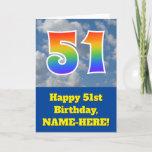 "[ Thumbnail: Cloudy Blue Sky, Rainbow Pattern ""51"" Birthday # Card ]"