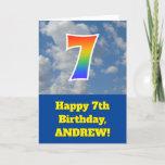 "[ Thumbnail: Cloudy Blue Sky, Rainbow Pattern ""7"" Birthday # Card ]"