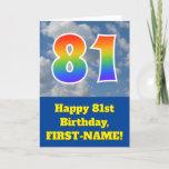 "[ Thumbnail: Cloudy Blue Sky, Rainbow Pattern ""81"" Birthday # Card ]"