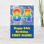 "[ Thumbnail: Cloudy Blue Sky, Rainbow Pattern ""84"" Birthday # Card ]"