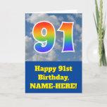 "[ Thumbnail: Cloudy Blue Sky, Rainbow Pattern ""91"" Birthday # Card ]"