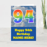 "[ Thumbnail: Cloudy Blue Sky, Rainbow Pattern ""94"" Birthday # Card ]"