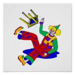 Clown fell off stool posters