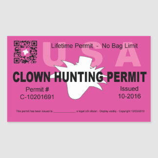Clown Hunting Permit (pink) (4x) Rectangular Sticker