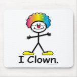 Clowning Mouse Pad