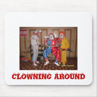 Clowns007, CLOWNING ALREDEDOR Alfombrillas De Ratón