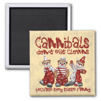 Clowns and Cannibals 2 Inch Square Magnet