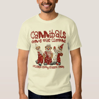 Clowns and Cannibals T-Shirt