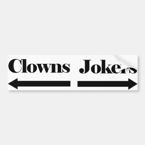 Clowns and Jokers Bumper Sticker