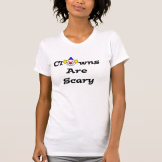 Clowns Are Scary Tee Shirt