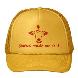 Clowns Made Me Do It Trucker Hat