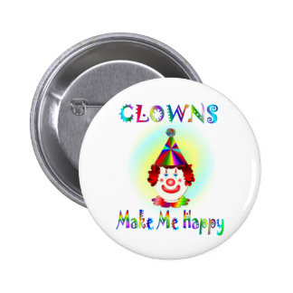 Clowns Make Me Happy Pinback Buttons