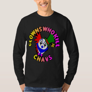 Clowns Who Kill Chavs T-Shirt