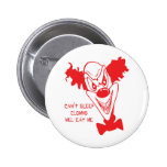 Clowns Will Eat Me Button