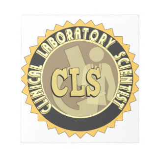 CLS BADGE - CLINICAL LABORATORY SCIENTIST MEMO NOTE PAD