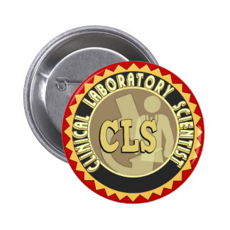 CLS BADGE - CLINICAL LABORATORY SCIENTIST PINBACK BUTTON