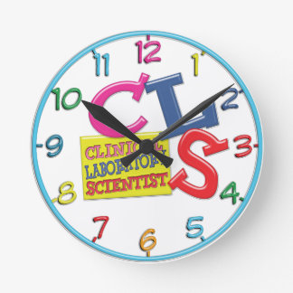 CLS WHIMSICAL  CLINICAL LABORATORY SCIENTIST ROUND WALLCLOCKS
