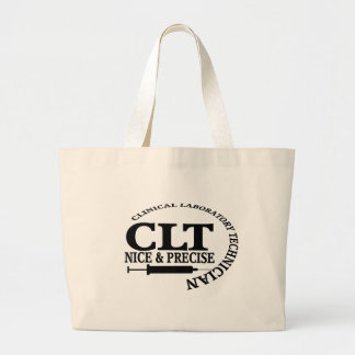 CLT SLOGAN NICE AND PRECISE CLINICAL LABORATORY LARGE TOTE BAG