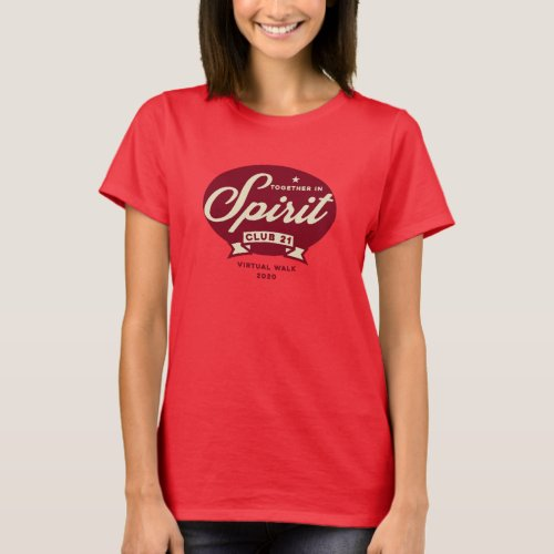 Club 21 Together In Spirit Womens T_Shirt