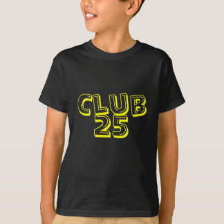 Club 25 For Kids T-Shirt