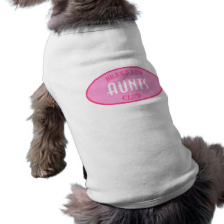 Club a estrenar de las tías (rosa) playera sin mangas para perro