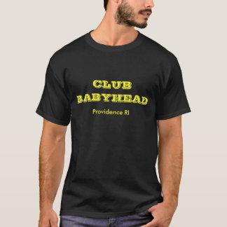 CLUB BABYHEAD, Providence RI T-Shirt
