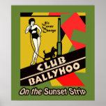 Club Ballyhoo on the Sunset Strip Poster