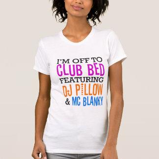 Club Bed feat. Dj Pillow & MC Blanky T-shirt