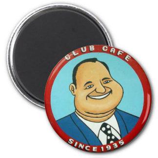 Club Cafe Fat Man Magnet