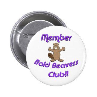Club calvo de los castores del miembro pin redondo de 2 pulgadas