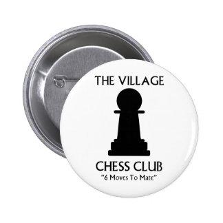 Club de ajedrez del pueblo pin redondo de 2 pulgadas
