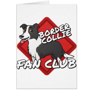 Club de fans del border collie tarjeta de felicitación