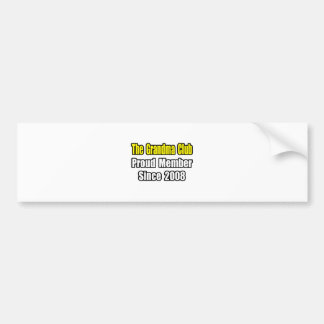 Club de la abuela… desde 2008 etiqueta de parachoque