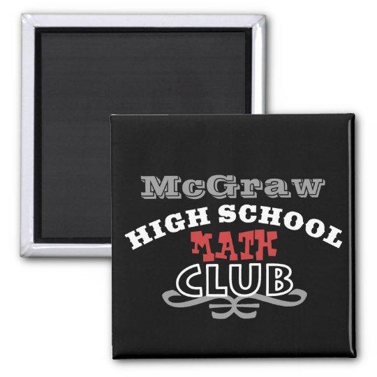 Club de la High School secundaria - matemáticas Imán Cuadrado