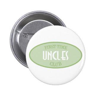 Club de los tíos de la primera vez (verde) pin redondo de 2 pulgadas