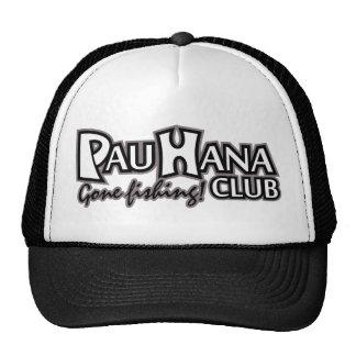 Club de Pau Hana ido a pescar el gorra