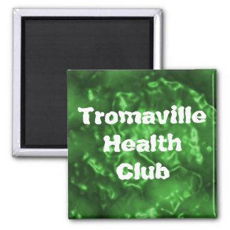 Club de salud de Tromaville Imán Cuadrado