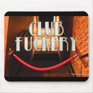 Club F*****y Mouse Pad