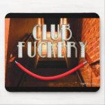 Club F*****y Mousepad