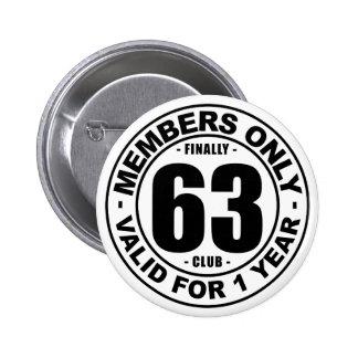 Club finalmente 63 pin redondo de 2 pulgadas
