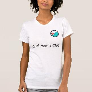 Club fresco de las mamáes playera