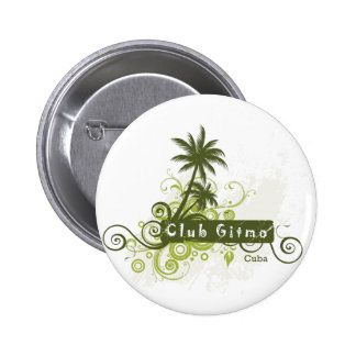 Club Gitmo Pins
