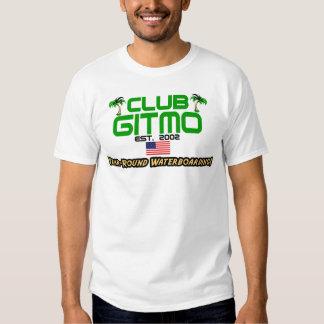 Club Gitmo: Year-Round Waterboarding! Tee Shirts