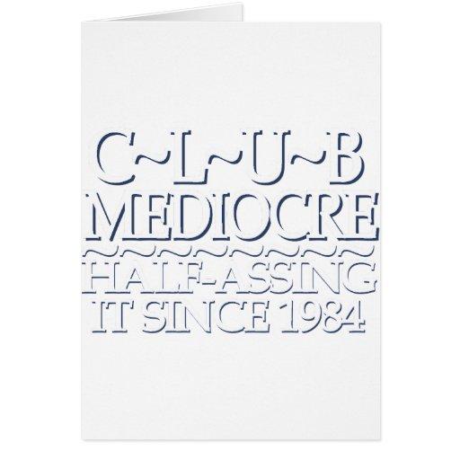 Club Mediocre White Card