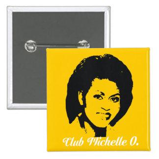 Club Michelle O. Button, amarillo del maíz Pin