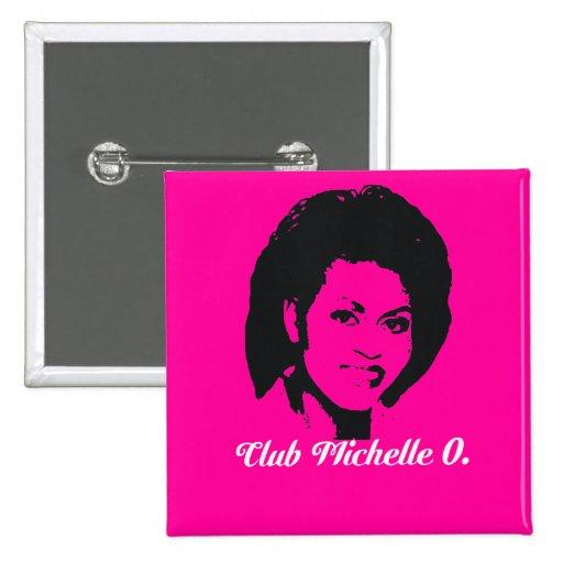 Club Michelle O. Button, rosa fuerte Pin Cuadrado