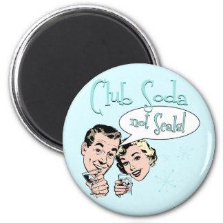 Club Soda 2 Inch Round Magnet
