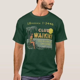 Club Waikiki (Front and Back) T-Shirt