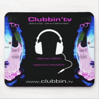Clubbin tv Keep it clubbin Mousepad