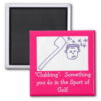 Clubbing 2 Inch Square Magnet